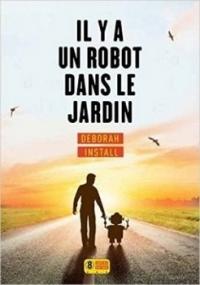 http://uneenviedelivres.blogspot.fr/2017/04/il-y-un-robot-dans-le-jardin.html
