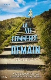 http://laroutedeslecteurs97.blogspot.be/2017/02/la-vie-commence-demain.html