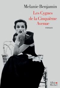 Les Cygnes de la Cinquième Avenue – Melanie BENJAMIN Couv55361136