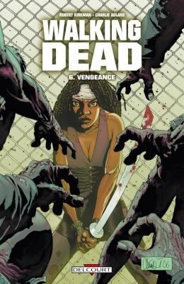 Couverture Walking Dead, tome 06 : Vengeance
