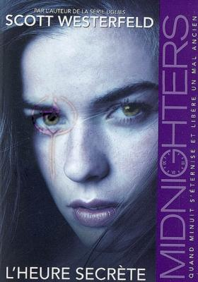 Couverture Midnighters, tome 1 : L'heure secrète