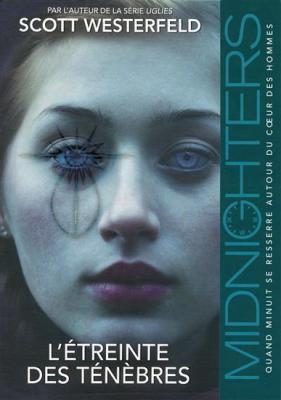Couverture Midnighters, tome 2 : L'étreinte des ténèbres