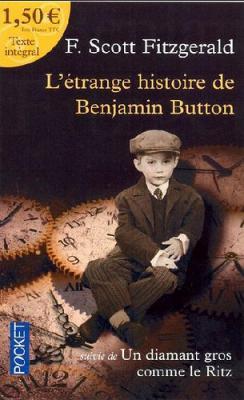 Couverture L'étrange histoire de Benjamin Button suivi de Un diamant gros comme le Ritz