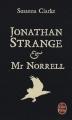 Couverture Jonathan Strange & Mr Norrell Editions Le Livre de Poche 2008