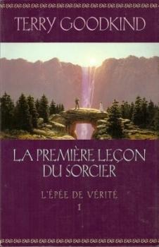 Couverture L'Épée de vérité, tome 01 : La première leçon du sorcier