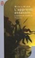 Couverture L'assassin royal, tome 01 : L'apprenti assassin Editions J'ai lu (Fantasy) 2005