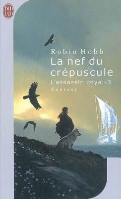 Couverture L'Assassin Royal, tome 03 : La Nef du crépuscule