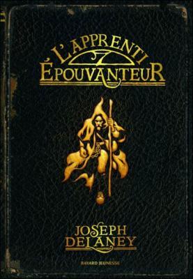 Couverture L'Epouvanteur, tome 01 : L'Apprenti épouvanteur