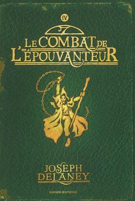 Couverture L'épouvanteur, tome 04 : Le combat de l'épouvanteur