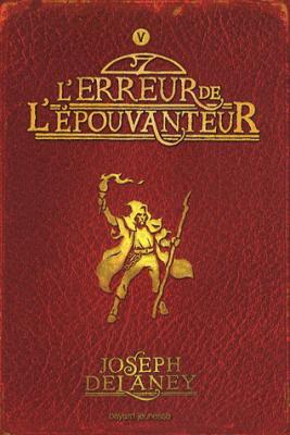 Couverture L'Epouvanteur, tome 05 : L'Erreur de l'épouvanteur