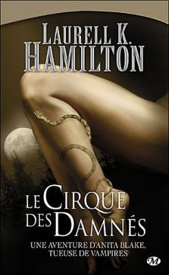 Couverture Anita Blake, tome 03 : Le cirque des damnés