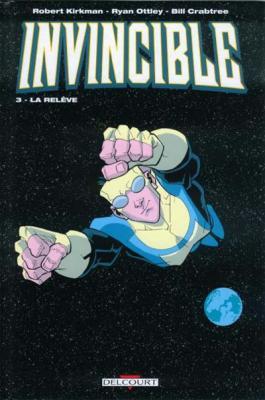 Couverture Invincible, tome 03 : La relève