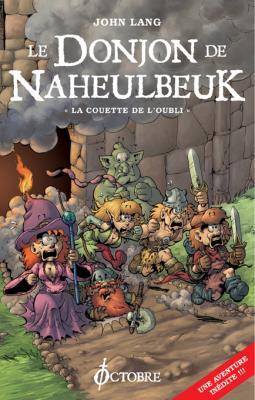 Couverture Le Donjon de Naheulbeuk (Romans), tome 1 : La couette de l'oubli
