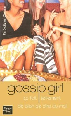 Couverture Gossip Girl, tome 01 : Ça fait tellement de bien de dire du mal