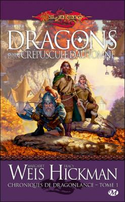 Couverture Dragonlance : Chroniques de Dragonlance, tome 1 : Dragons d'un crépuscule d'automne