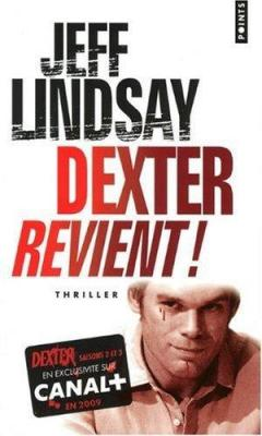 Couverture Dexter, tome 2 : Le passager noir / Dexter revient !
