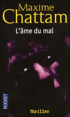 Couverture La Trilogie du mal, tome 1 : L'Âme du mal