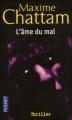 Couverture La Trilogie du mal, tome 1 : L'Âme du mal Editions Pocket (Thriller) 2003