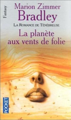 Couverture La Romance de Ténébreuse, Les Premiers Temps, tome 2 : La Planète aux vents de folie