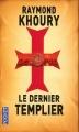 Couverture Le Dernier Templier Editions Pocket 2008