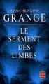 Couverture Le Serment des limbes Editions Le Livre de Poche (Thriller) 2009