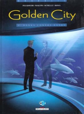 Couverture Golden City, tome 02 : Banks contre Banks