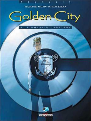 Couverture Golden City, tome 05 : Le Dossier Harrison