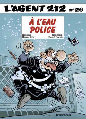 Couverture L'Agent 212, tome 26 : À l'eau police