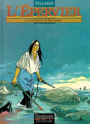 Couverture L'Épervier, tome 1 : Le Trépassé de Kermellec