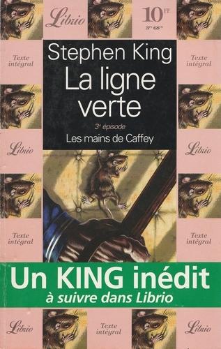 Couverture La ligne verte, tome 3 : Les Mains de Caffey