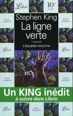 Couverture La ligne verte, tome 5 : L'équipée Nocturne