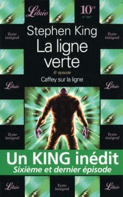 Couverture La ligne verte, tome 6 : Caffey sur la Ligne