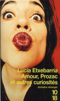 Couverture Amour, Prozac et autres curiosités