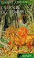 Couverture La Roue du Temps, tome 01 : L'Invasion des ténèbres Editions 2006