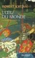 Couverture La Roue du Temps, tome 02 : L'Oeil du monde Editions France Loisirs (Fantasy) 2006