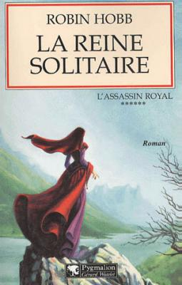 L'assassin royal T6 : La reine solitaire de Robin Hobb