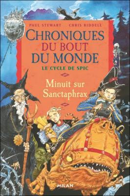 Couverture Chroniques du bout du monde, Le Cycle de Spic, tome 3 : Minuit sur Sanctaphrax