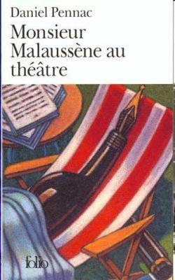 Couverture La saga Malaussène, tome 7 : Monsieur Malaussène au théâtre