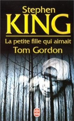 Couverture La petite fille qui aimait Tom Gordon