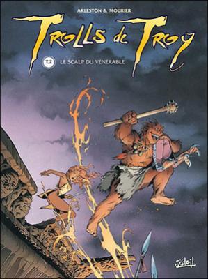 Couverture Trolls de Troy, tome 02 : Le scalp du vénérable