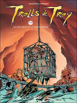 Couverture Trolls de Troy, tome 05 : Les maléfices de la Thaumaturge