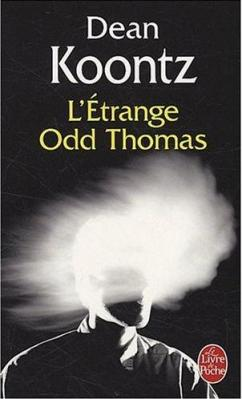 Couverture Odd Thomas, tome 1 : L'Étrange Odd Thomas
