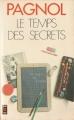 Couverture Souvenirs d'enfance, tome 3 : Le temps des secrets Editions Presses pocket 1976