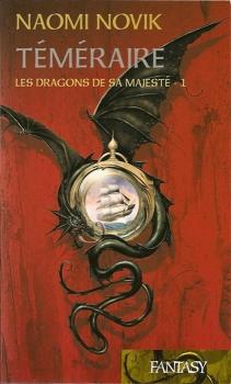 Couverture Téméraire, tome 1 : Les dragons de sa majesté