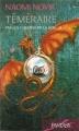 Couverture Téméraire, tome 3 : Par les chemins de la soie Editions France Loisirs (Fantasy) 2009