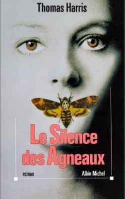 HARRIS Thomas - HANNIBAL LECTER - Tome 2 : Le silence des agneaux Couv47668737