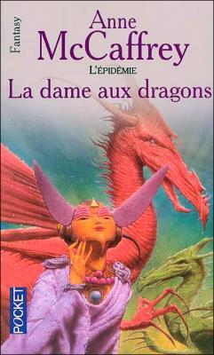 Couverture La Ballade de Pern, tome 10 : La Dame aux dragons