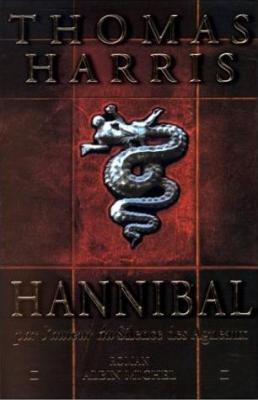 HARRIS Thomas - HANNIBAL LECTER - Tome 3 : Hannibal Couv7377541