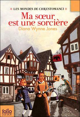Couverture Les Mondes de Chrestomanci, tome 1 : Ma soeur est une sorcière
