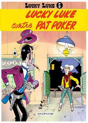 Couverture Lucky Luke, tome 05 : Lucky Luke contre Pat Poker